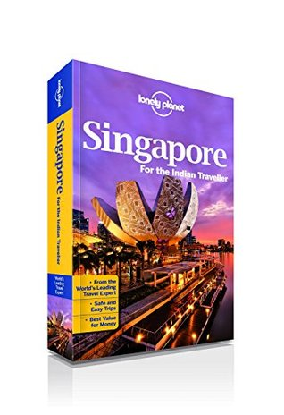 Singapore: For the Indian Traveller  by  Jayapriya Vasudevan