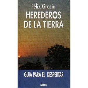 Herederos de la Tierra Félix Gracia