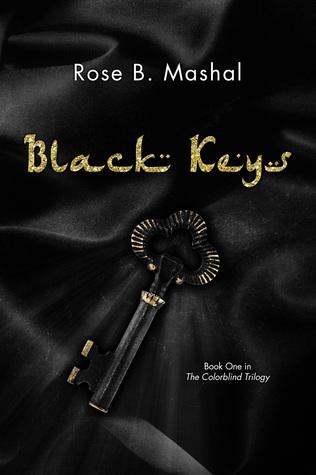 Black Keys by Rose B. Mashal
