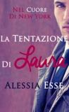 La tentazione di Laura (Nel Cuore di New York, #1)