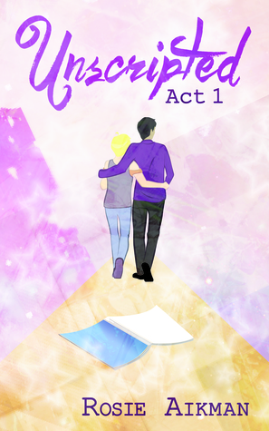 {Review} Unscripted (Act 1) by Rosie Aikman
