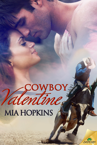 Cowboy Valentine by Mia Hopkins