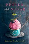 Better With Sugar (Cranefly Romance #1)