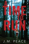 A Time to Run: Constable Sammi Willis #1