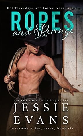 Ropes and Revenge (Lonesome Point, Texas #6)