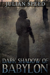 Dark Shadow of Babylon