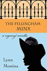 The Fellingham Minx: A Regency Novella (Love Takes Root Book 3)
