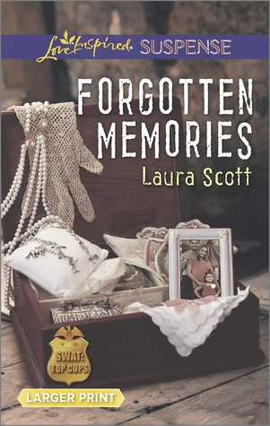 Forgotten Memories (SWAT: Top Cops #4)