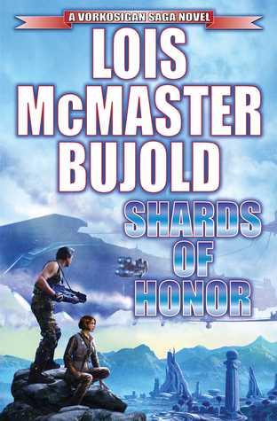 Shards of Honor (Vorkosigan Saga #2) - Lois McMaster Bujold