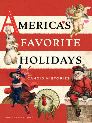 America's Favorite Holidays by Bruce David Forbes