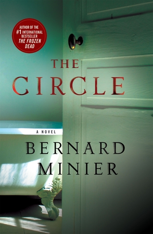 The Circle (Commandant Martin Servaz, #2)