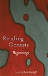 Reading Genesis: Beginnings