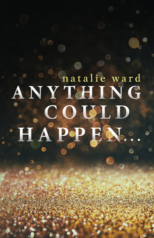 Anything Could Happen Natalie Ward