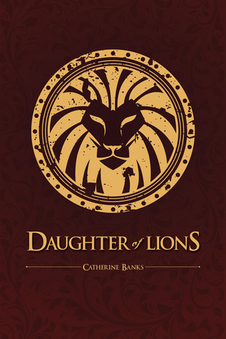 Daughter of Lions by Catherine Banks