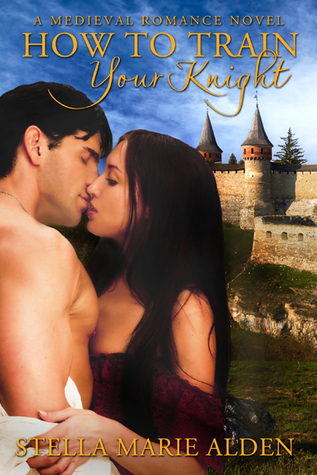 How To Train Your Knight: A Medieval Romance