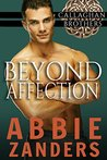 Beyond Affection by Abbie Zanders