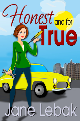 Honest And For True by Jane Lebak