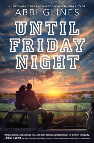 West Ashby from Until Friday Night by Abbi Glines
