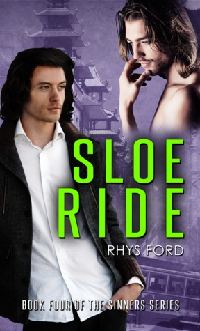 Release Day Group Review: Sloe Ride (Sinners #4) by Rhys Ford
