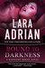 Bound to Darkness (Midnight Breed #13) by Lara Adrian