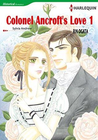COLONEL ANCROFTS LOVE 1 Sylvia Andrew
