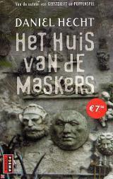 Het huis van de maskers Daniel Hecht