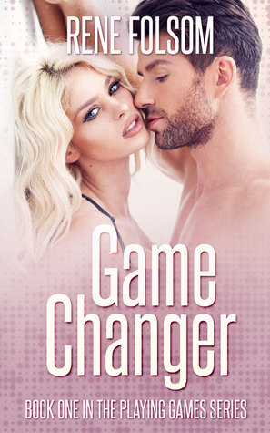 Game Changer (Playing Games #1)