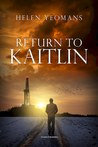 Return to Kaitlin