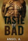Taste of Bad