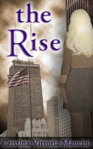 The Rise (Project Grey Stream Book 1)