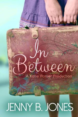 In Between (A Katie Parker Production #1)