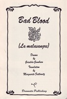 Bad Blood (La malasangre)