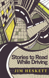 Stories to Read While Driving: Kill the King and Other Tales
