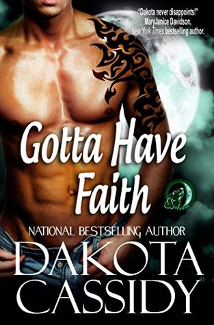 Gotta Have Faith (Wolf Mates series Book 3)