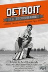 Detroit the Unconquerable: The 1935 World Champion Tigers (The SABR Digital Library Book 23)