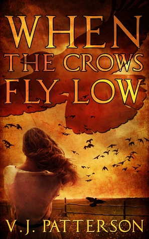 When the Crows Fly Low