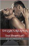 Dylan's Reaper: Soul Reapers #3