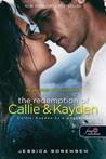 Callie, Kayden és a megváltás