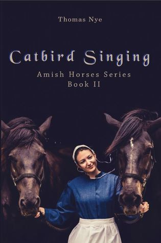 Catbird Singing (Book II)
