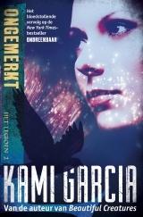 Ongemerkt (Het Legioen #2) by Kami Garcia