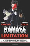 Damage Limitation: A Detective Inspector White Caper