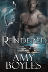 Rendered (The Dark Revolution, #2)