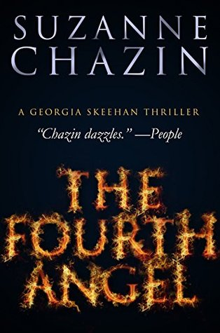 The Fourth Angel: Georgia Skeehan Thrillers - Book One