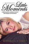Little Moments (Second Chances, #2)