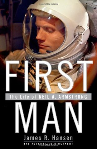 The Life of Neil A. Armstrong - James R. Hansen