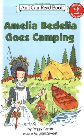 Amelia Bedelia Goes Camping by Peggy Parish — Reviews ...