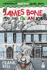 James Bone and The Italian Job