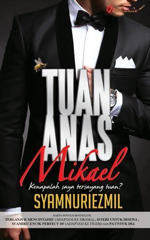 Baca Novel Online  - Tuan Anas Mikael Bab 1 - Bab 15