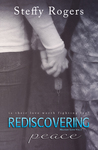 Rediscovering Peace (Military Love Vol. 1)