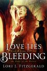Love Lies Bleeding (Wood & Stone Part One)
